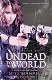 Undead to the World, D. D. Barant