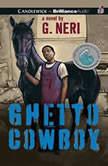 Ghetto Cowboy, G. Neri