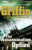 The Assassination Option, W.E.B. Griffin