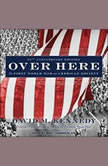 Over Here The First World War and American Society, David M. Kennedy