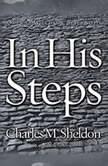 In His Steps, Charles M. Sheldon