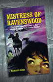 The Mistress of Ravenswood, Marilyn Ross