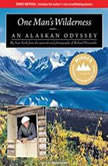 One Man's Wilderness An Alaskan Odyssey, Sam Keith