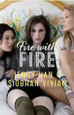 Fire with Fire, Jenny Han