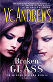 Broken Glass, V.C. Andrews