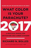 What Color is Your Parachute? 2017 A Practical Manual for Job-Hunters and Career-Changers, Richard N. Bolles