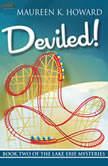 Deviled! Lake Erie Mysteries, Maureen E. Howard