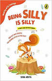 Being Silly is Silly, Sonia Mehta