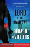 Lord of the Swallows A Malko Linge Novel, GA©rard de Villiers