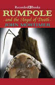 Rumpole and the Angel of Death, John Mortimer