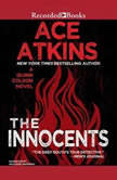 The Innocents, Ace Atkins