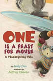 One is a Feast for Mouse A Thanksgiving Tale, Judy Cox