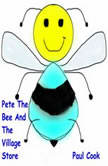 Pete The Bee And The Village Store, Paul Cook
