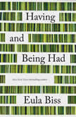 Having and Being Had, Eula Biss