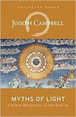 Myths of Light Eastern Metaphors of the Eternal, Joseph Campbell