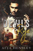 Devils & Rye Top Shelf Book 4, Alta Hensley