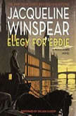 Elegy for Eddie A Maisie Dobbs Novel, Jacqueline Winspear