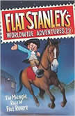 Flat Stanley's Worldwide Adventures #13: The Midnight Ride of Flat Revere Unabri, Jeff Brown