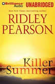 Killer Summer, Ridley Pearson