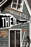 Them, Nathan McCall