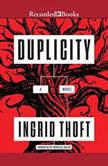 Duplicity, Ingrid Thoft