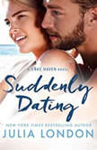 Suddenly Dating, Julia London