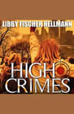 High Crimes A Georgia Davis Novel of Suspense, Libby Fischer Hellmann