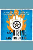 The Rising, Ian Tregillis