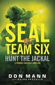SEAL Team Six: Hunt the Jackal, Don Mann