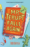 Mr. Terupt Falls Again, Rob Buyea