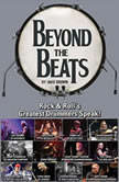 Beyond the Beats Rock & Rolls Greatest Drummers Speak!, Jake Brown