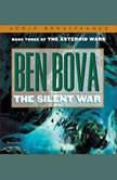 The Silent War, Ben Bova