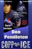 Copp On Ice, Don Pendelton