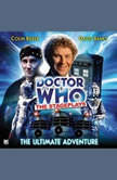 Doctor Who - The Stageplays - The Ultimate Adventure, Terrance Dicks