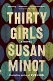 Thirty Girls, Susan Minot