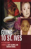 Going to St. Ives, Lee Blessing