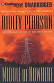 Middle of Nowhere, Ridley Pearson