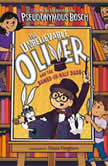 The Unbelievable Oliver and the Sawed-in-Half Dads, Pseudonymous Bosch