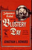 Johannes Cabal and the Blustery Day And Other Tales of the Necromancer, Jonathan L. Howard