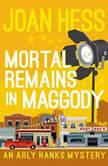 Mortal Remains in Maggody, Joan Hess