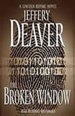 The Broken Window A Lincoln Rhyme Novel, Jeffery Deaver