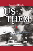 Us and Them  A History of Intolerance in America, Jim Carnes