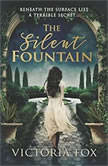 The Silent Fountain, Victoria Fox