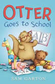 Otter Goes to School, Samuel Garton