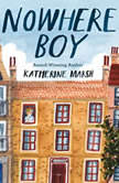 Nowhere Boy, Katherine Marsh