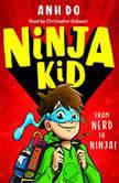 Ninja Kid, Book #1, Anh Do