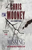 The Missing, Chris Mooney