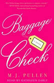 Baggage Check, M.J. Pullen