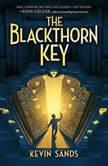 Blackthorn Key, Kevin Sands