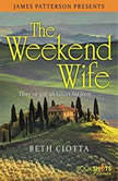 The Weekend Wife, Beth Ciotta